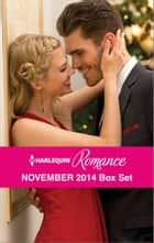 Harlequin Romance November 2014 Box Set ebook by Susan Meier,Rebecca Winters,Barbara Hannay,Kate Hardy