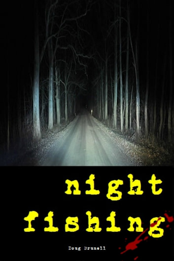 Night Fishing ebook by Doug Brunell