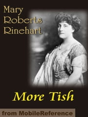 More Tish (Mobi Classics) ebook by Rinehart,Mary Roberts