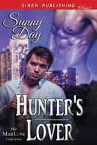 Hunter's Lover ebook by Sunny Day