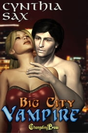 Big City Vampire ebook by Cynthia Sax