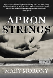 Apron Strings ebook by Mary Morony