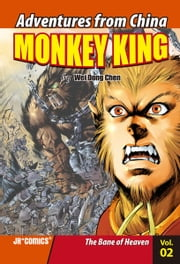 Monkey King Volume 02 - The Bane of Heaven ebook by Wei Dong  Chen,Chao  Peng