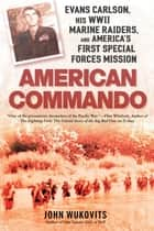 American Commando ebook by John Wukovits