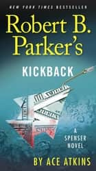 Robert B. Parker's Kickback ebook by Ace Atkins