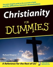 Christianity For Dummies ebook by Richard Wagner,Kurt Warner