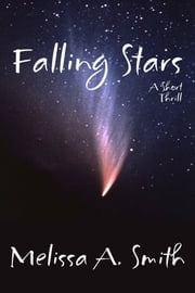 Falling Stars ebook by Melissa A. Smith