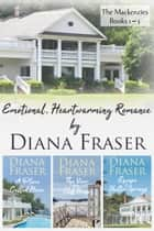 The Mackenzies (Books 1–3) - Emotional and heartwarming romance ebook by Diana Fraser