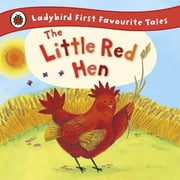 The Little Red Hen: Ladybird First Favourite Tales ebook by Ronne Randall