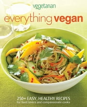 Vegetarian Times Everything Vegan ebook by Vegetarian Times