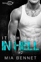 It's hotter in hell Tome 2 ebook by Mia Bennet