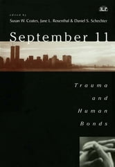 September 11 - Trauma and Human Bonds ebook by
