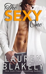 The Sexy One ebook by Lauren Blakely