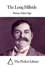 The Long Hillside ebook by Thomas Nelson Page