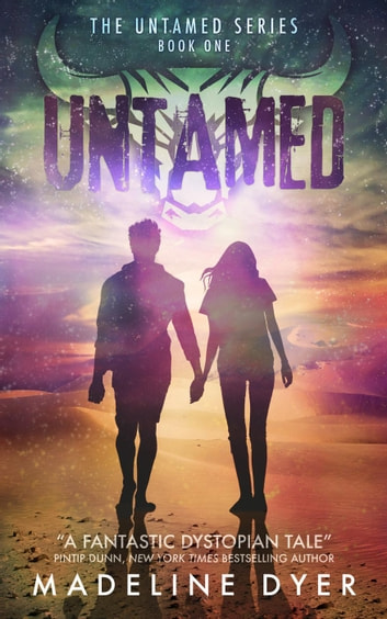 Untamed - Untamed Series, #1 ebook by Madeline Dyer