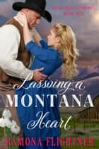 Lassoing A Montana Heart ebook by Ramona Flightner