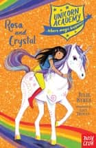 Rosa and Crystal ebook by Julie Sykes, Lucy Truman