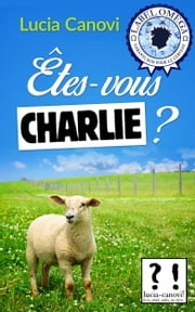 Êtes-vous Charlie ? ebook by Lucia Canovi