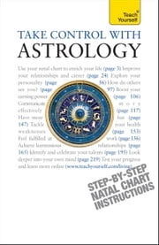 Take Control With Astrology: Teach Yourself ebook by Lisa Tenzin-Dolma