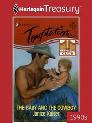 The Baby and the Cowboy ebook by Janice Kaiser