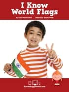 I Know World Flags ebook by Lisa Daniel Rees, Diane Rath