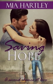 Saving Hope ebook by Mia Hartley