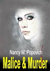 Malice & Murder ebook by Nancy Popovich