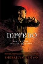 Inferno - Number 4 in series ebook by Sherrilyn Kenyon