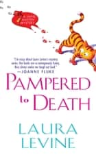Pampered to Death ebook by Laura Levine