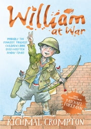 William at War ebook by Richmal Crompton,Thomas Henry,Michael Foreman