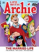Life With Archie Magazine #29 ebook by Ruiz, Fernando; Amash, Jim; Smith,...
