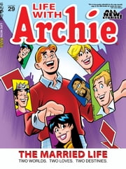 Life With Archie Magazine #29 ebook by Ruiz, Fernando; Amash, Jim; Smith, Bob; Kennedy, Pat; Kennedy, Tim; Peña, Tito; Morelli, Jack; Whitmore, Glenn