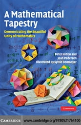 A Mathematical Tapestry ebook by Hilton, Peter