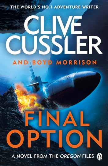 Final Option - 'The best one yet' ebook by Clive Cussler,Boyd Morrison