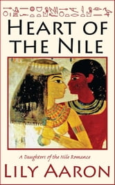 Heart of the Nile ebook by Lily Aaron