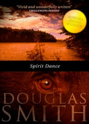 Spirit Dance ebook by Douglas Smith
