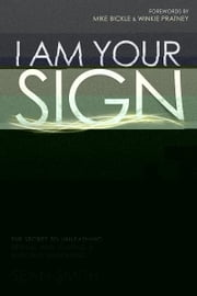 I Am Your Sign ebook by Sean Smith