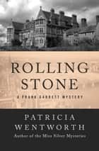 Rolling Stone ebook by Patricia Wentworth