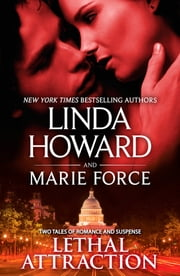 Lethal Attraction - Against the Rules\Fatal Affair ebook by Linda Howard,Marie Force