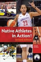 Native Athletes in Action! Revised ebook by Vincent Schilling