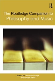 The Routledge Companion to Philosophy and Music ebook by