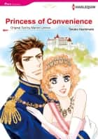 Princess of Convenience (Harlequin Comics) - Harlequin Comics ebook by Marion Lennox, Takako Hashimoto