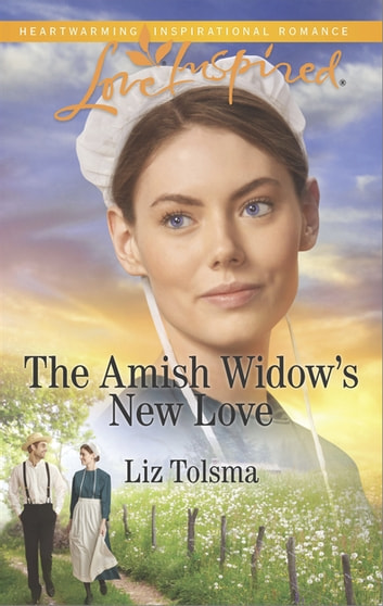 The Amish Widow's New Love ebook by Liz Tolsma