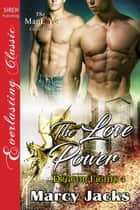 The Love Power ebook by Marcy Jacks