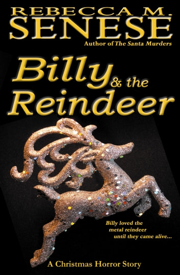 Christmas Horror Story.Billy The Reindeer A Christmas Horror Story