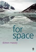 For Space ebook by Professor Doreen B Massey