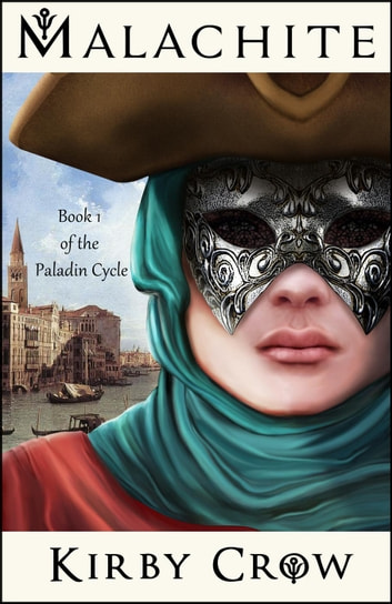 Malachite - The Paladin Cycle, #1 ebook by Kirby Crow