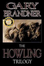 The Howling Trilogy ebook by Gary Brandner