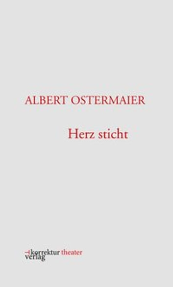 Herz sticht ebook by Albert Ostermaier