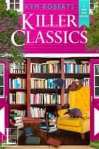 Killer Classics ebook by